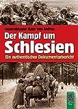 Der Kampf um Schlesien 1944 / 1945 -