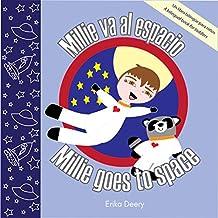 Millie va al espacio / Millie goes to space: Un libro bilingüe para niños / A Bilingual Book for Toddlers (English Edition)