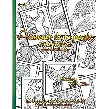 Animaux de la jungle et de la foret - French: Livre de coloriage de thérapie de relaxation d'Anti-effort (pour des adultes et des enfants)