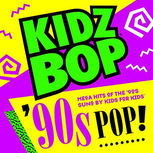 Kidz Bop 90s Pop!