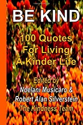 Be Kind: 100 Quotes for Living a Kinder Life