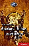 Sherlock Holmes 4: Sherlock Holmes und das verschwundene Dorf (Meister Detektive)