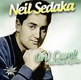 Neil Sedaka: Oh! Carol & Other big Hits