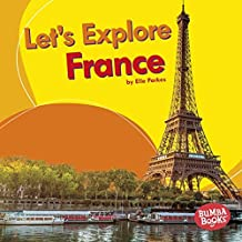 Let's Explore France (Bumba Books ™ — Let's Explore Countries)