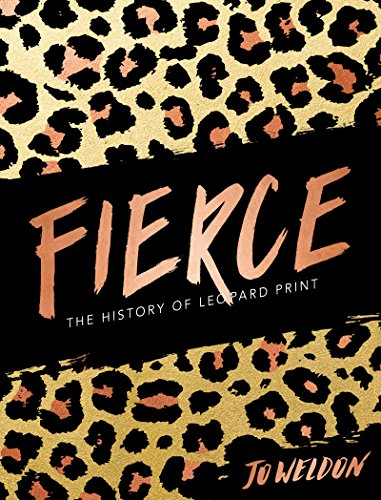 Dior Leopard (Fierce: The History of Leopard Print (English Edition))