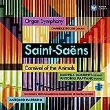 Organ symphony. Carnival of the animals / Camille Saint-Saëns   Saint-Saëns, Camille (1835-1921)