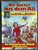 Die Götter aus dem All Band 5, Der Untergang von Atlantis - Erich van Däniken