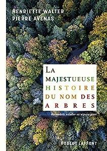 """Afficher """"La majestueuse histoire du nom des arbres"""""""