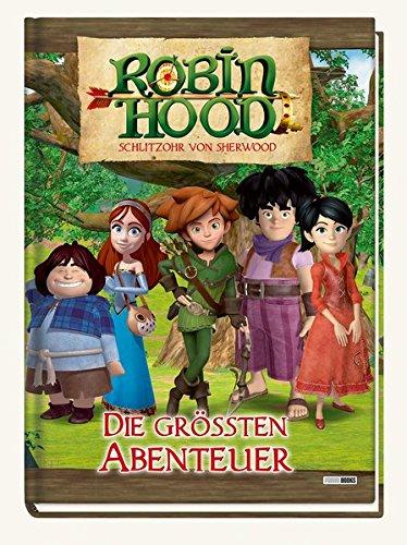 Robin Hood - Schlitzohr von Sherwood: Die größten Abenteuer