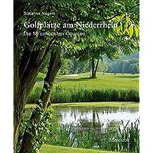 Golfplätze am Niederrhein: Die 18 schönsten Courses