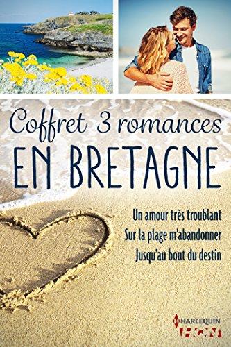 Coffret 3 romances en Bretagne : Un amour très troublant - Sur la plage m'abandonner - Jusqu'au bout du destin (HQN) par [Mullegan, Julie, Lerouge, Marie, Thorre, Martine]