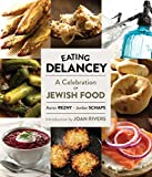 Eating Delancey: A Celebration of Jewish Food