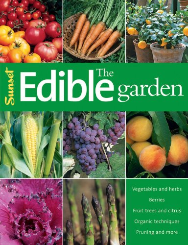 the-edible-garden-vegetables-and-herbs-berries-fruit-trees-and-citrus-organic-techniques-pruning-and