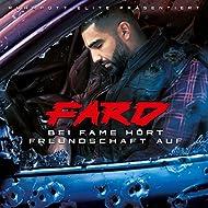 Bei Fame hört Freundschaft auf [Explicit]
