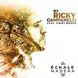 Échale Madera (feat. Jimmy Bosch)