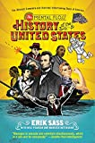 The Mental Floss History of the United States: The (Almost) Complete and(Entirely) Entertaining Story of America
