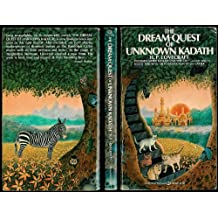 The Dream-Quest of Unknown Kadath (Ballantine Adult Fantasy Series)