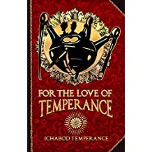 For the Love of Temperance (The Adventures of Ichabod Temperance Book 3)