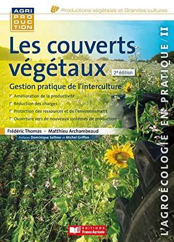 Descargar Libro Les couverts végétaux gestion pratique de l'interculture de Mathieu Archambeaud