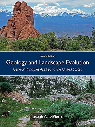 Geology and Landscape Evolution: General Principles Applied to the United States (English Edition) -