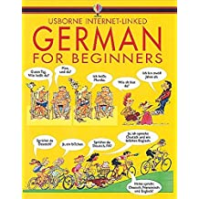 German for Beginners with audio cd (Languages for Beginners S.) (Internet Linked with Audio CD)