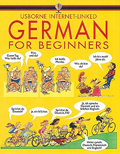 German for Beginners. With Audio-CDs (Internet Linked with Audio CD)