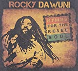 Songtexte von Rocky Dawuni - Hymns for the Rebel Soul