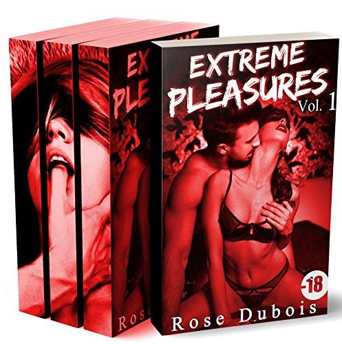 Extreme Pleasures (L'Intégrale): (Roman BDSM, Première Fois, Initiation, Domination)