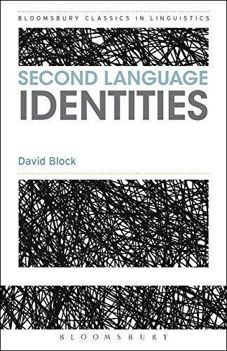 Second Language Identities (Bloomsbury Classics in Linguistics) por David Block