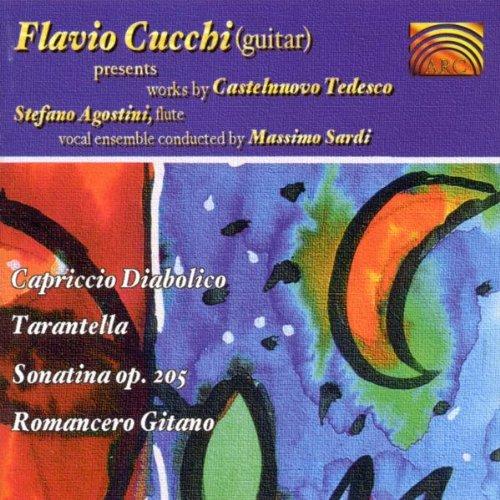 Castelnuovo Tedesco: Capriccio Diabolico / Tarantella / Sonatina Op.205 / Romancero Gitano