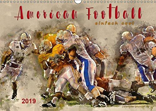 American Football - einfach cool (Wandkalender 2019 DIN A3 quer): American Football, Teamsport der Extra-Klasse - beeindruckende Bilder in ... (Monatskalender, 14 Seiten ) (CALVENDO Sport) -