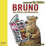 Bruno: Von Bären und Menschen