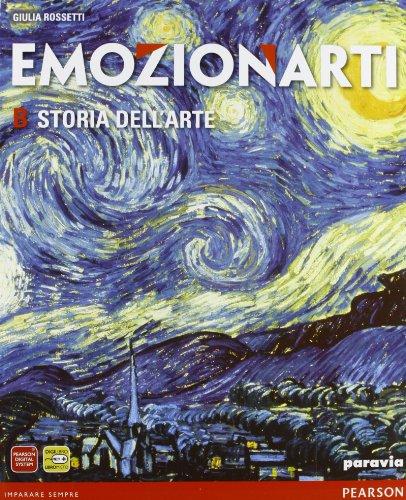 Emozionarti. Vol. B: Storia dell'arte. Per la Scuola media. Con espansione online