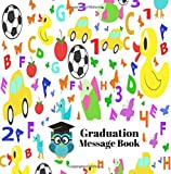 Graduation Message Book: Square Graduation Congratulatory Message Book, Memory Year Book, Keepsake, Scrapbook, Gift For Pre School, Kindergarten. Girls, 8.5x8.5 Paperback (Graduation Gifts)