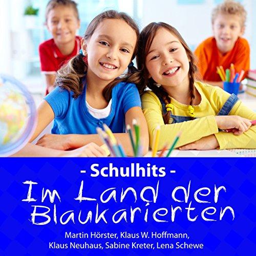 Schulhits - Im Land der Blauka...
