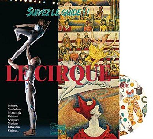 Suivez le guide !! : Le cirque (1CD audio) par Lugdivine