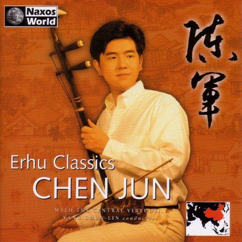 Chen Jun: Erhu Classics