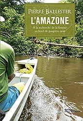 Amazone: A la recherche de la femme au bord de paupière noir