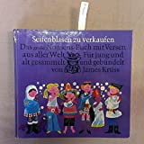 Seifenblasen zu verkaufen. Das große Nonsens-Buch für jung und alt, gesammelt und gebündelt v. James Krüss und reich illustriert von Eberhard und Elfriede Binder-Staßfurt.