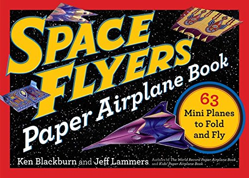 Space Flyers Paper Airplane Book (Paper Airplanes)