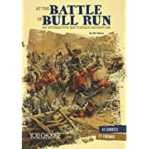 At the Battle of Bull Run (You Choose: American Battles)