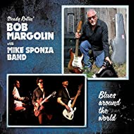Blues Around the World (feat. Mike Sponza Band) [Steady Rollin']