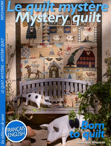Le quilt mystère : Edition bilingue français-anglais