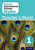 Oxford International Primary Maths: Stage 1: Age 5-6: Teacher's Guide 1