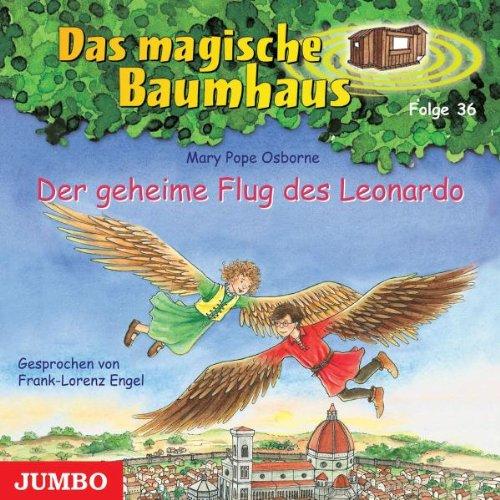 Das Magische Baumhaus 36/der Geheime Flug des Leon