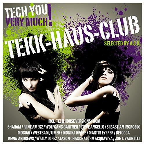 Tekk-Haus-Club (Selected By A.C.K.) (Ac-haus)