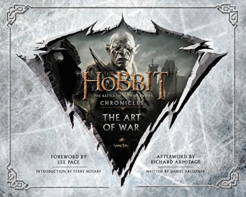 The Hobbit: The Art of War: The Battle of the Five Armies: Chronicles por Weta