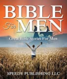Best Speedy Publishing Kids Bibles - Bible For Men: Great Bible Stories For Men Review