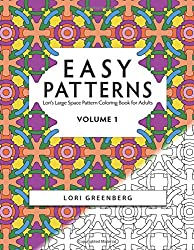 Easy Patterns: Volume 1 (Lori's Large Space Coloring Books for Adults)