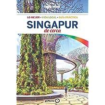 Singapur de cerca 1 (Lonely Planet-Guías De cerca)